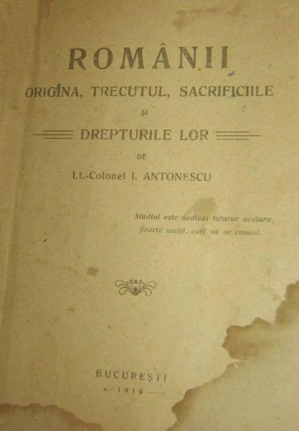 ion-antonescu-romanii-origina-trecutul-sacrificiile-si-drepturile-lor